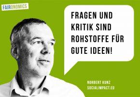 """Norbert Kunz, Social Impact Lab: """"Fragen und Kritik sind Rohstoffe für gute Ideen"""""""