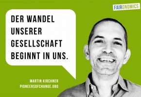 Martin Kirchner, Pioneers of Change