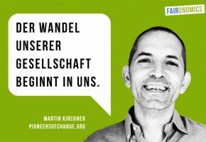 Martin Kirchner, Pioneers of Change