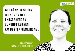 Botschaft von Frauke Godat, Art of Hosting