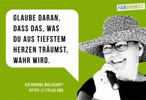 Katharina Walckhoff: Botschaft für faironomics